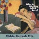 藝人名: R - Richie Beirach リッチーバイラーク / What Is This Thing Called Love: 恋とは何でしょう 【CD】
