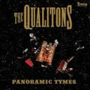 Qualitons / Panoramic Tymes 輸入盤 【CD】