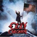 Ozzy Osbourne オジーオズボーン / Scream: Tour Edition 輸入盤 【CD】