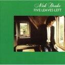 Nick Drake ニックドレイク / Five Leaves Left 【SHM-CD】
