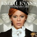 Faith Evans フェイスエバンス / Something About Faith 輸入盤 【CD】