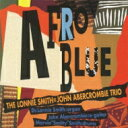藝人名: L - Lonnie Smith / John Abercrombie / Afro Blue 【CD】