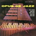 Artist Name: M - Milt Jackson ミルトジャクソン / Opus De Jazz 【CD】