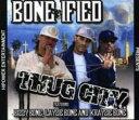 艺人名: B - Bone-ified / Thug City 輸入盤 【CD】