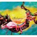 藝人名: K - Kenmochi Hidefumi ケンモチヒデフミ / Shakespeare 【CD】