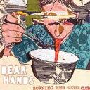 Bear Hands / Burning Bush Supper Club 輸入盤 【CD】
