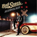 【送料無料】 Bob Seger ボブシーガー / Ultimate Hits: Rock And Roll Never Forgets 輸入盤 【CD】