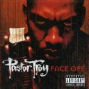 Artist Name: P - Pastor Troy パスタートロイ / Face Off 輸入盤 【CD】