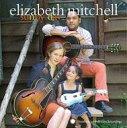藝人名: E - Elizabeth Mitchell / Sunny Day 【CD】