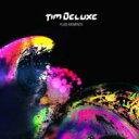 Tim Deluxe ティムデラックス / Fluid Moments 【CD】