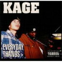 藝人名: K - 【送料無料】 Kage / Everday Thangs 輸入盤 【CD】