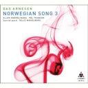 【送料無料】 Dag Arnesen ダグアルネセン / Norwegian Song 3 輸入盤 【CD】
