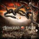 艺人名: A - 【送料無料】 Amberian Dawn アンベリアンドーン / End Of Eden 輸入盤 【CD】
