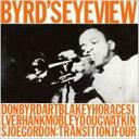 Donald Byrd ドナルドバード / Byrd's Eye View 【CD】