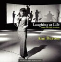 Artist Name: A - Ann Burton アンバートン / Laughing At Life With Louis Van Dijk 【CD】