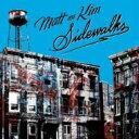 藝人名: M - Matt & Kim マットアンドキム / Sidewalks 【CD】