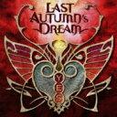 藝人名: L - 【送料無料】 Last Autumn's Dream ラストオータムズドリーム / Yes 【CD】