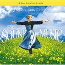 サウンド オブ ミュージック / サウンド・オブ・ミュージック45周年記念盤 【CD】