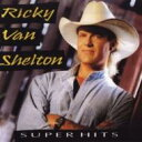 Artist Name: R - Ricky Van Shelton / Super Hits 輸入盤 【CD】