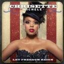 艺人名: C - Chrisette Michele クリセットミッシェル / Let Freedom Reign 輸入盤 【CD】