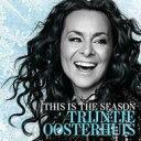 艺人名: T - Trijntje Oosterhuis (Traincha) トリーンティオーステルハイス / This Is The Season 輸入盤 【CD】