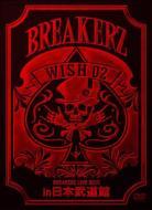 """【送料無料】 BREAKERZ <strong>ブレイカーズ</strong> / BREAKERZ LIVE 2010 """"WISH 02"""" in 日本 【DVD】"""