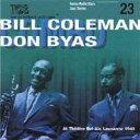 Artist Name: B - 【送料無料】 Bill Coleman / Don Byas / Swiss Radio Days - Jazz Live Trio Concert Sereis Vol.23 輸入盤 【CD】