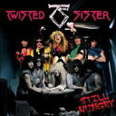 Twisted Sister トゥイステッドシスター / Still Hungry (2004) 【SHM-CD】