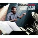 【送料無料】 Quincy Jones クインシージョーンズ / Complete 1960 European Concerts 輸入盤 【CD】
