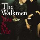 Walkmen ウォークメン / You & Me 輸入盤 【CD】