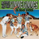 Artist Name: M - Me First&The Gimme Gimmes ミーファースト&ザギミーギミーズ / Go Down Under 輸入盤 【CD】