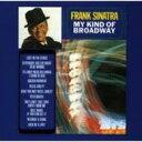 艺人名: F - Frank Sinatra フランクシナトラ / My Kind Of Broadway 輸入盤 【CD】