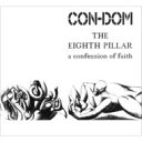 Artist Name: C - 【送料無料】 Con-dom / Eighth Pillar: A Confession Of Faith 輸入盤 【CD】