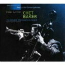 Chet Baker チェットベイカー / Complete 1955 Concerts In Holland 【CD】