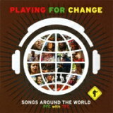 Playing For Change playngfor(four)交换 / Songs Around The World ?pfc With Tfc 【CD】[Playing For Change プレイングフォーチェンジ / Songs Around The World 〜pfc With Tfc 【CD】]