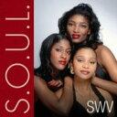 Artist Name: S - SWV / S.o.u.l. 輸入盤 【CD】