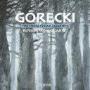 H.M.グレツキ(1933-2010) / 弦楽四重奏曲第1番、第2番、第3番 ロイヤル弦楽四重奏団