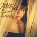 艺人名: M - 【送料無料】 Maya (Jazz) マヤ / She's Something 【CD】