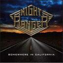 艺人名: N - 【送料無料】 Night Ranger ナイトレンジャー / Somewhere in California 【CD】