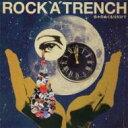 藝術家名: Ra行 - ROCK'A'TRENCH ロッカトレンチ / 日々のぬくもりだけで 【CD Maxi】