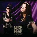 Artist Name: Na Line - NERDHEAD ナードヘッド / どうして好きなんだろう feat.Mai.K 【CD Maxi】