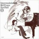 Artist Name: B - Bill Evans/Jim Hall ビルエバンス/ジムホール / Intermodulation 【SHM-CD】