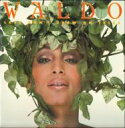 Waldo / Love Don't Grow On Trees 輸入盤 【CD】