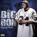 BIG RON ビッグロン / KING OF HOOK - THA BEST WORKS - 【CD】