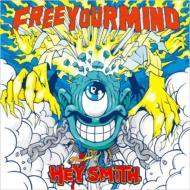 HEY-SMITH ヘイスミス / Free Your Mind 【CD】