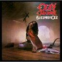 Ozzy Osbourne オジーオズボーン / Blizzard Of Ozz (Expanded Version) 輸入盤 【CD】