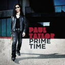 Artist Name: P - Paul Taylor / Prime Time 輸入盤 【CD】