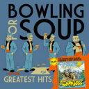 【送料無料】 Bowling For Soup ボウリングフォースープ / Greatest Hits + Fishin' For Woos 【CD】