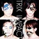 【送料無料】 TRIX トリックス / Impact 【CD】