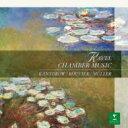 作曲家名: Ra行 - Ravel ラベル / ラヴェル:室内楽作品集&ドビュッシー:ヴァイオリン・ソナタ カントロフ(vn)、ルヴィエ(p)、ミュレ(vc) 【CD】